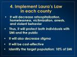 4 implement laura s law in each county