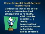 center for mental health services what they fund