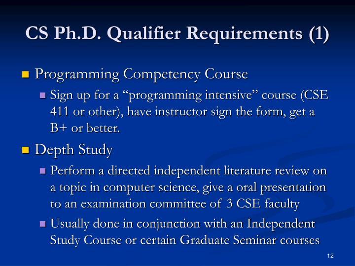CS Ph.D. Qualifier Requirements (1)