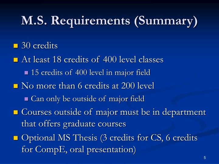 M.S. Requirements (Summary)