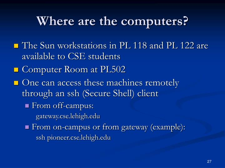 Where are the computers?