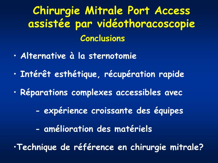 Chirurgie Mitrale Port Access