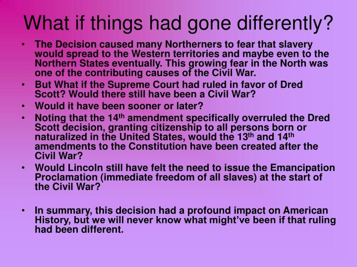 What if things had gone differently?