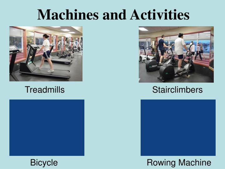 Machines and Activities