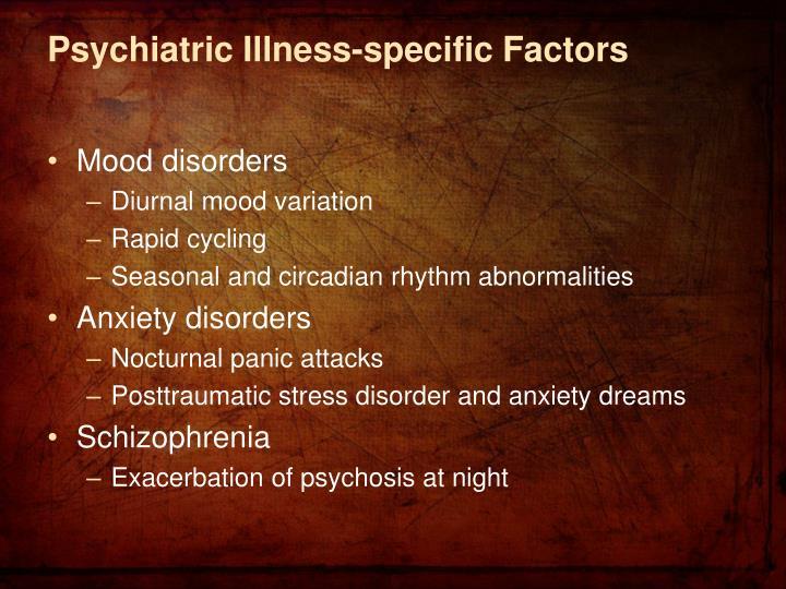 Psychiatric Illness-specific Factors