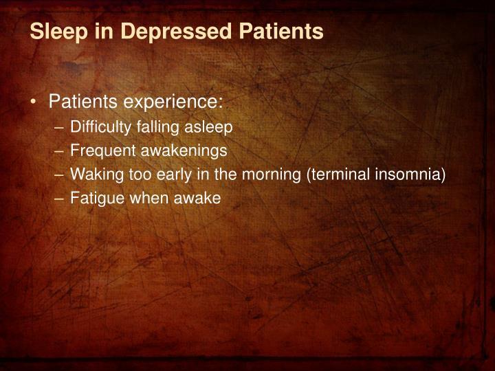 Sleep in Depressed Patients