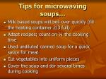 tips for microwaving soups
