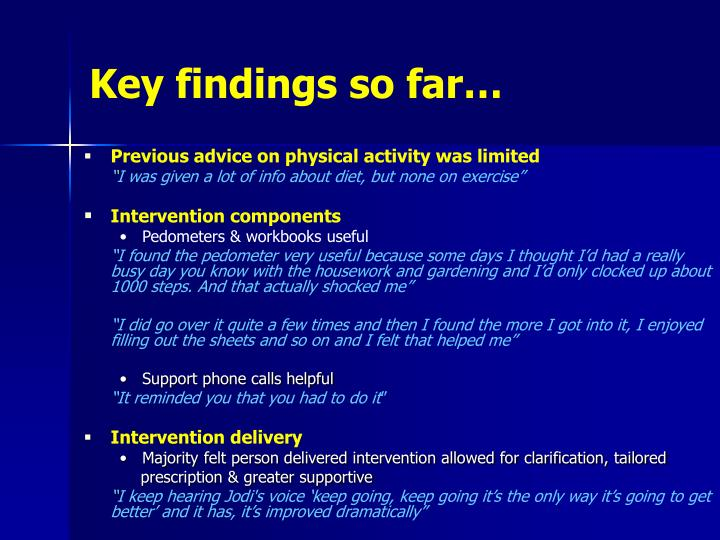 Key findings so far…