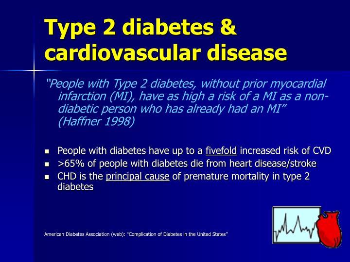 Type 2 diabetes & cardiovascular disease