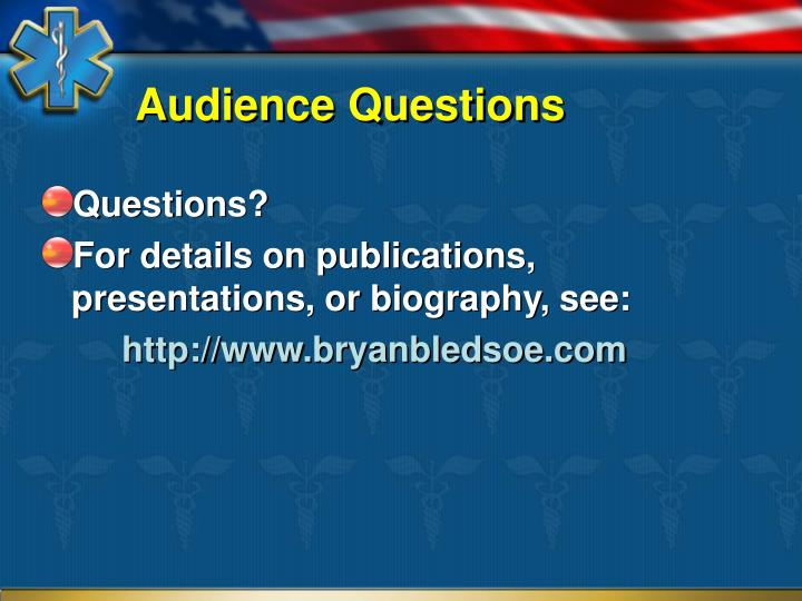 Audience Questions
