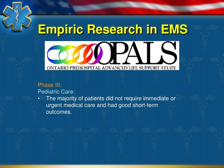 Empiric Research in EMS