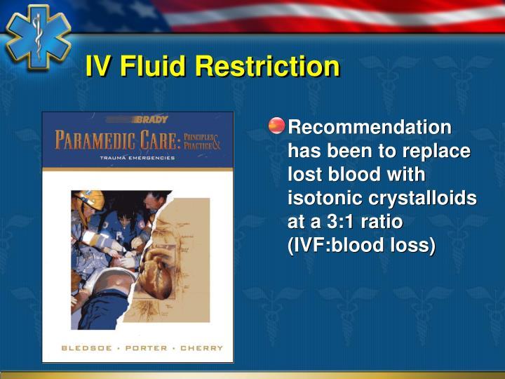 IV Fluid Restriction