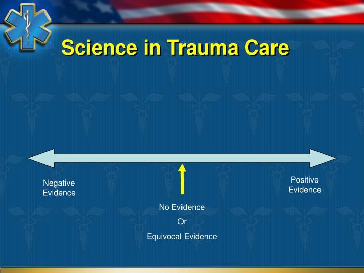 Science in Trauma Care