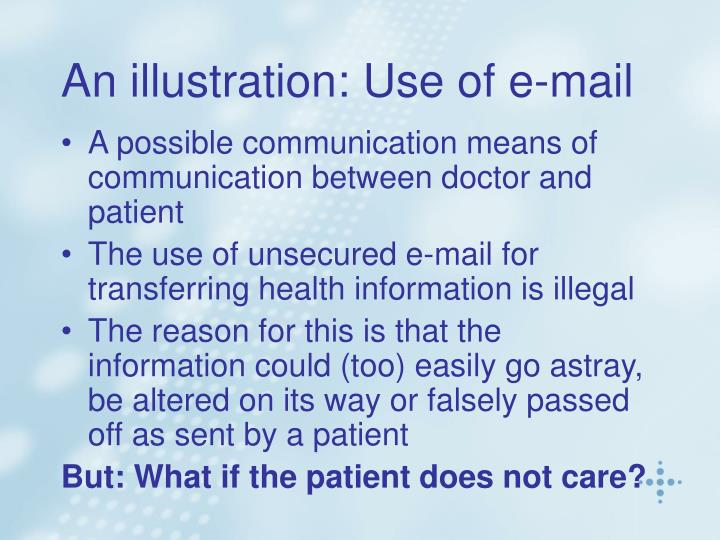 An illustration: Use of e-mail