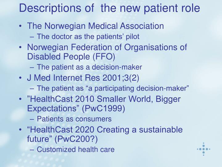 Descriptions of  the new patient role
