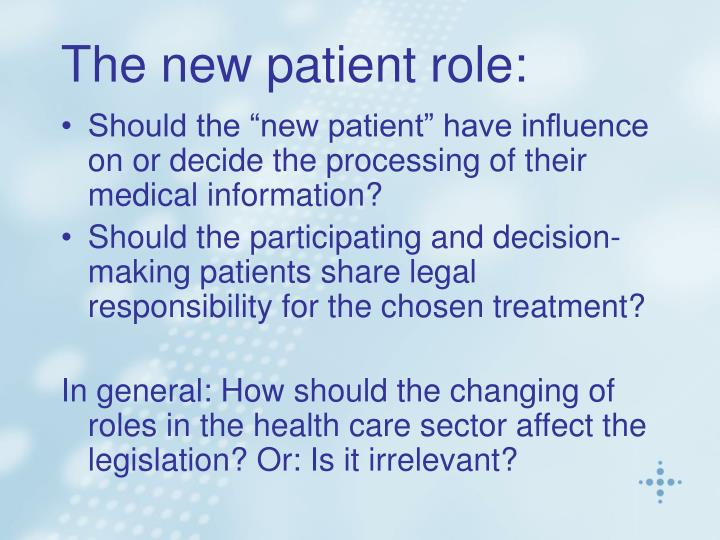 The new patient role: