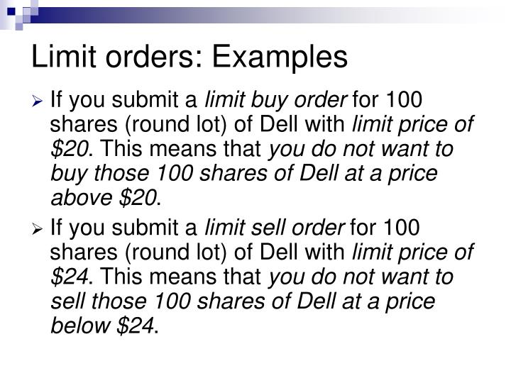 Limit orders: Examples