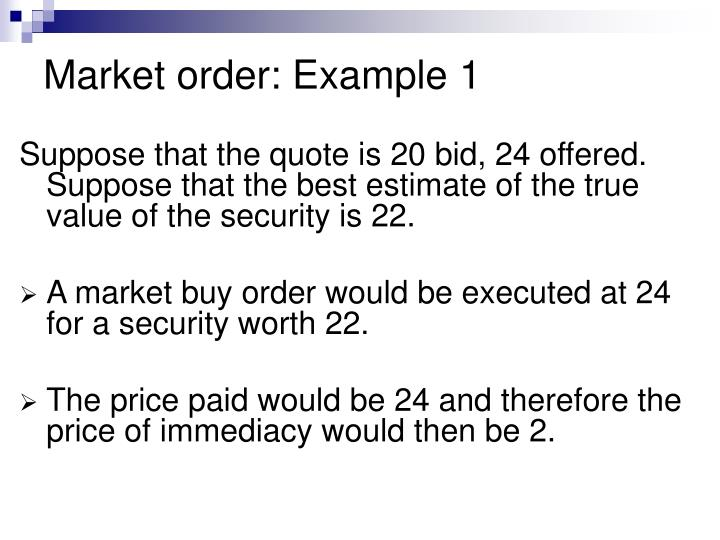 Market order: Example 1