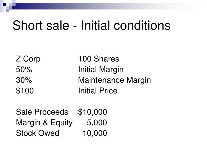 Short sale - Initial conditions