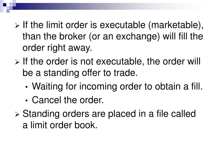 If the limit order is executable (marketable), than the broker (or an exchange) will fill the order right away.