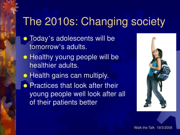 The 2010s: Changing society