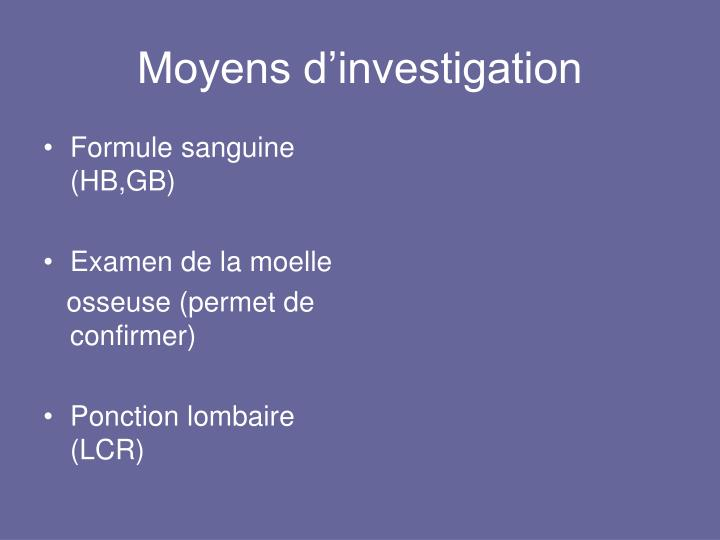 Moyens d'investigation