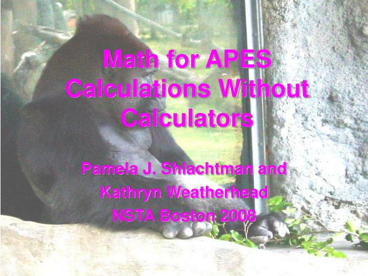 Math for apes calculations without calculators