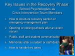 key issues in the recovery phase school psychologists as crisis intervention team members