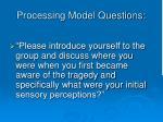 processing model questions