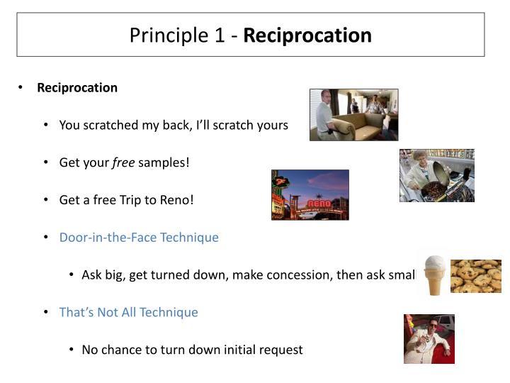 Principle 1 reciprocation