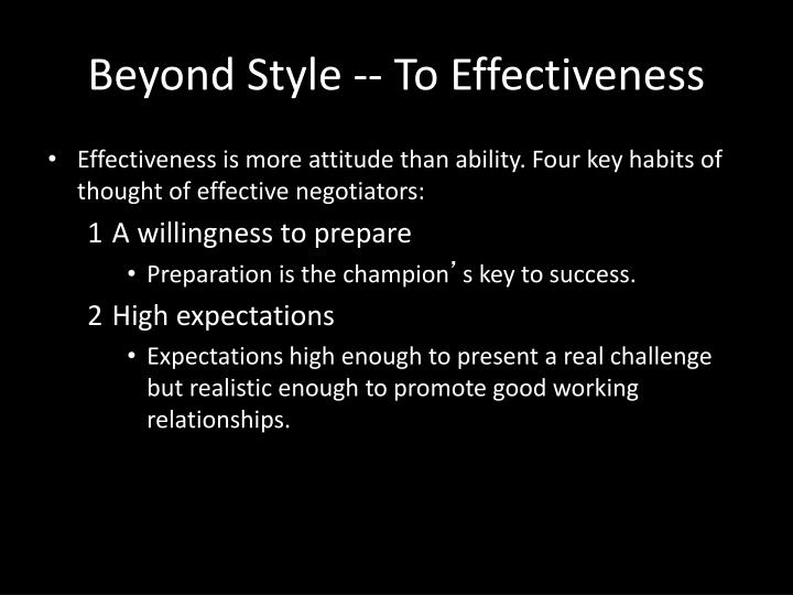 Beyond Style -- To Effectiveness