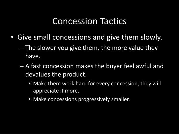 Concession Tactics