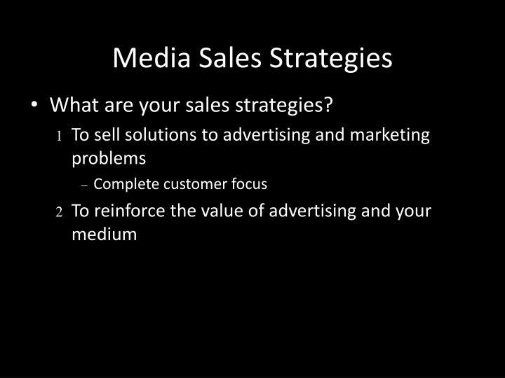 Media sales strategies