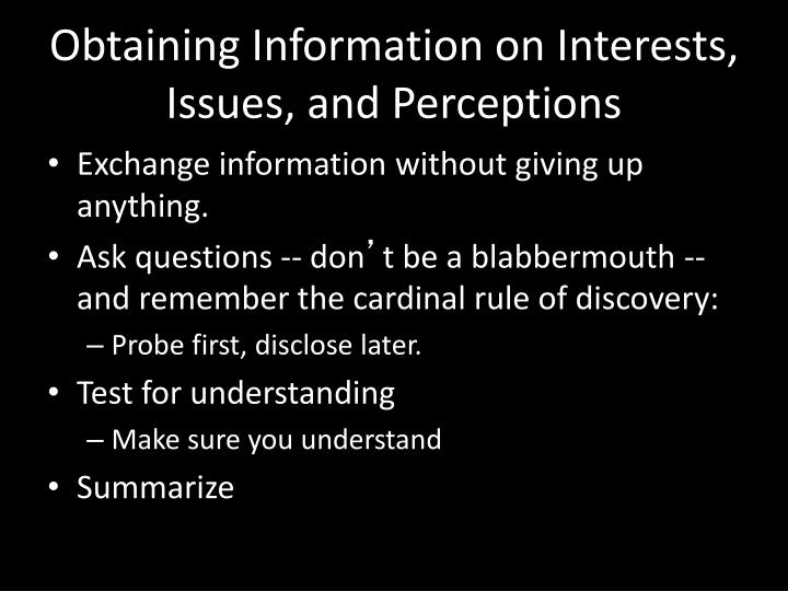 Obtaining Information on Interests, Issues, and Perceptions