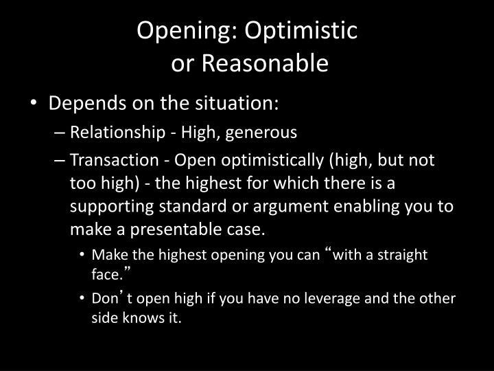 Opening: Optimistic