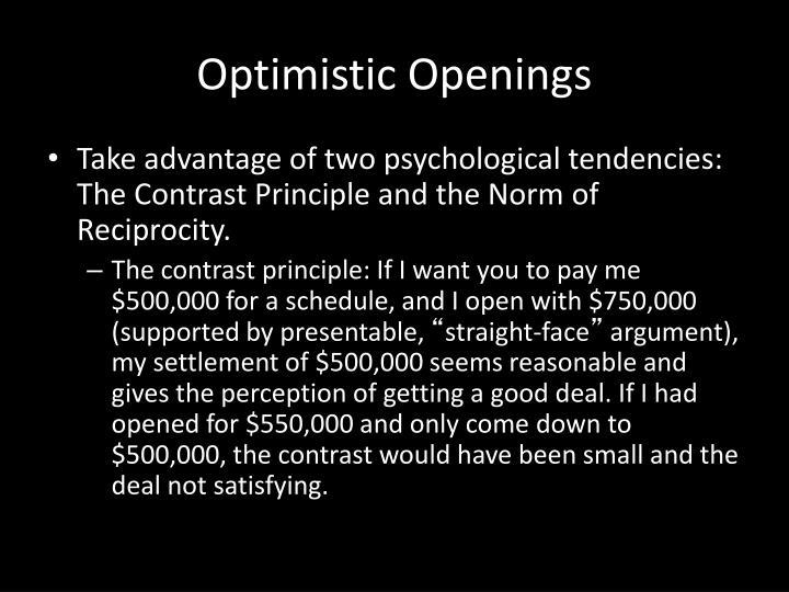 Optimistic Openings