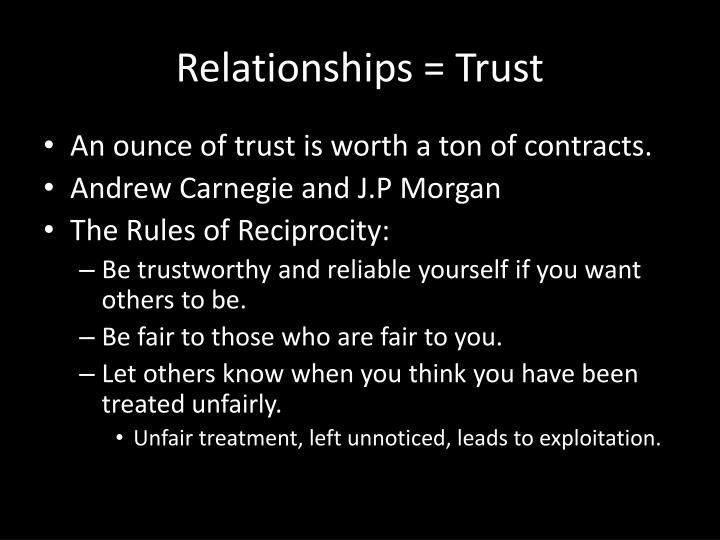 Relationships = Trust