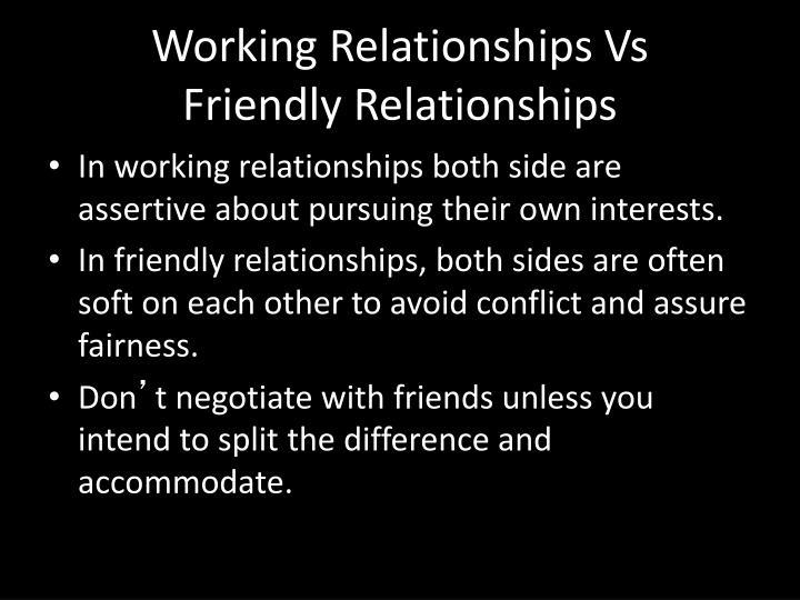 Working Relationships Vs