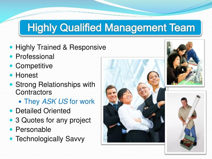 Highly Qualified Management Team