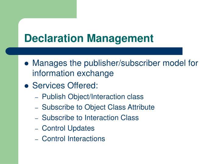 Declaration Management