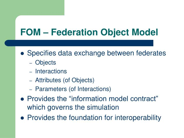 FOM – Federation Object Model