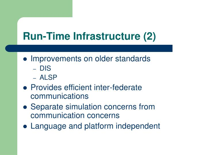 Run-Time Infrastructure (2)