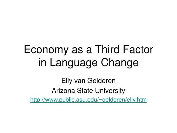 economy as a third factor in language change n.