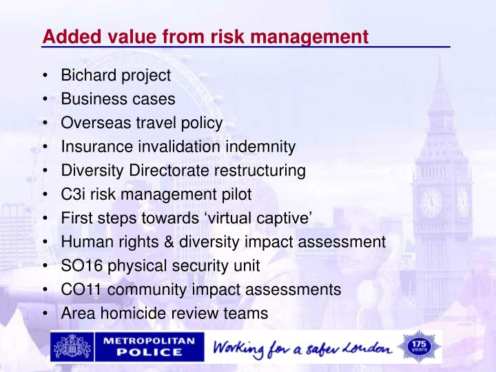 Added value from risk management