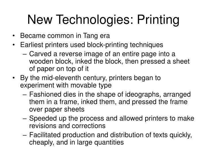 New Technologies: Printing