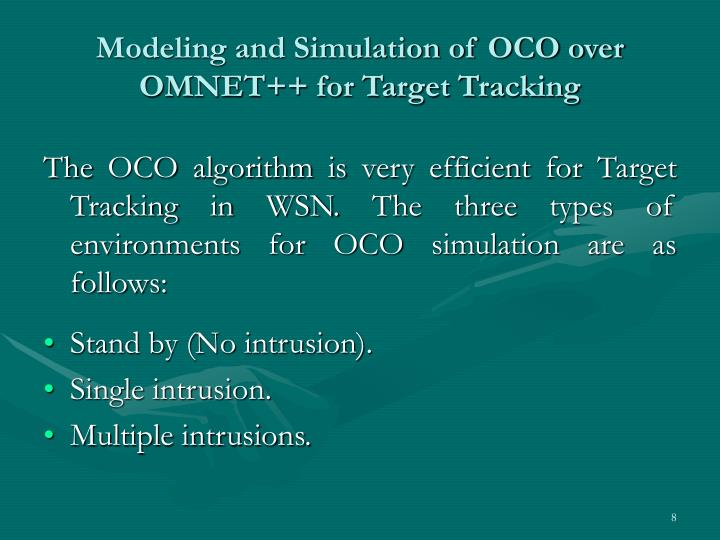 Modeling and Simulation of OCO over OMNET++ for Target Tracking