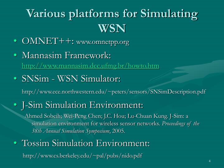 Various platforms for Simulating WSN