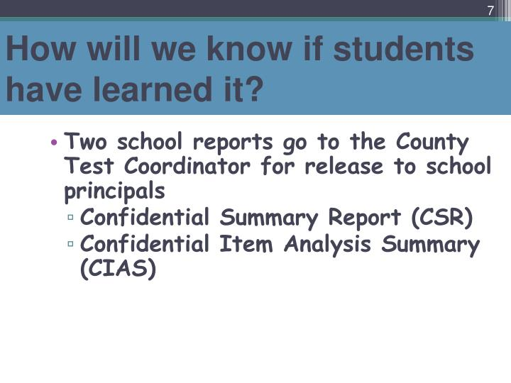 How will we know if students have learned it?