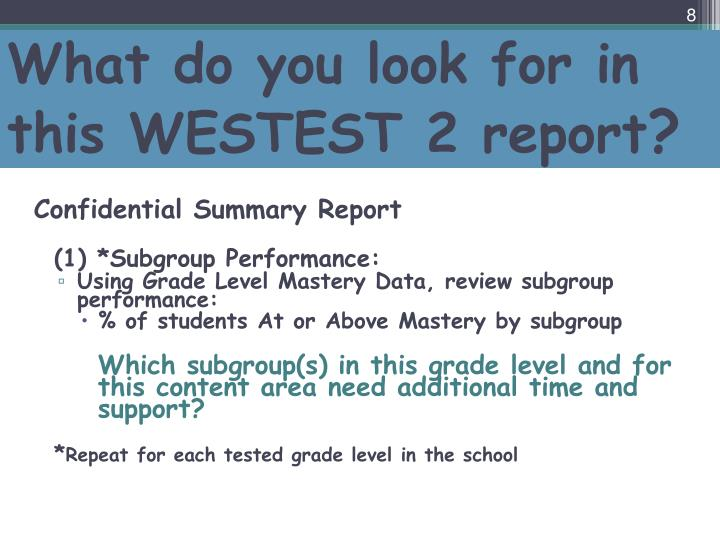 What do you look for in this WESTEST 2 report