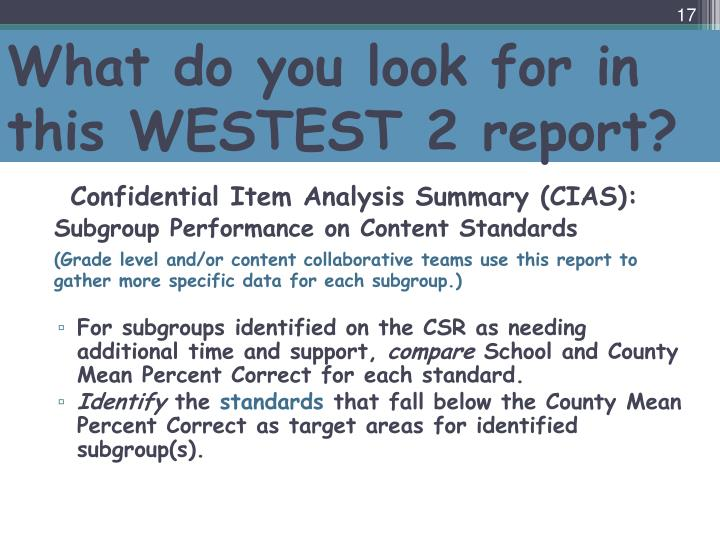 What do you look for in this WESTEST 2 report?